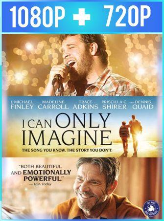 Si solo pudiera imaginar (2018) HD 1080p y 720p Latino
