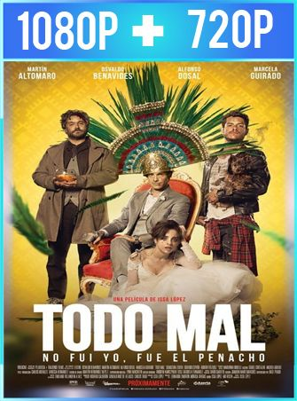 Todo mal (2018) HD 1080p y 720p Latino