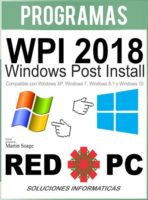 WPI 2018 Windows Post Install full en Español (RED PC)