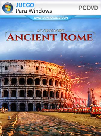 Aggressors: Ancient Rome PC Full