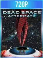 Dead Space Aftermath (2011) HD 720p Subtitulado