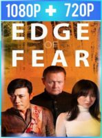 Edge of Fear (2018) HD 1080p y 720p Latino