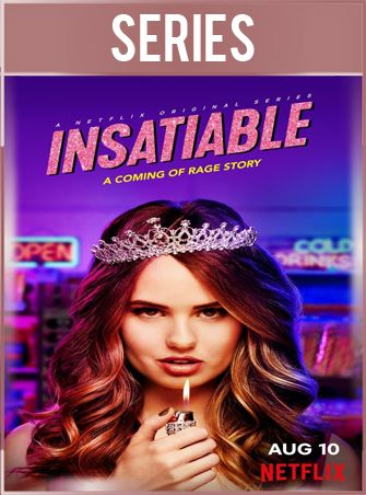 Insatiable Temporada 1 Completa HD 720p Latino Dual