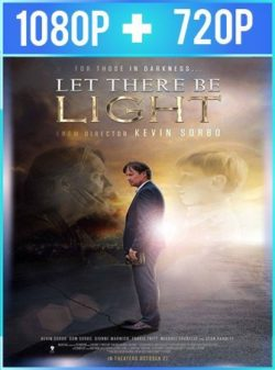 Let There Be Light (2017) HD 1080p y 720p Latino