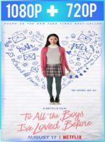 A todos los chicos de los que me enamoré (2018) HD 1080p y 720p Latino