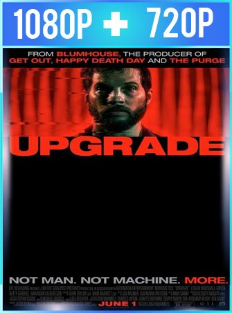 Upgrade (2018) HD 1080p y 720p Latino