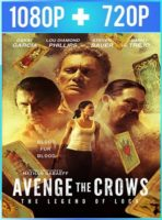 Avenge The Crows: The Legend Of Loca (2017) HD 1080p y 720p Latino