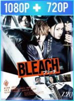 Bleach (2018) HD 1080p y 720p Latino