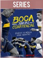 Boca Juniors Confidencial Temporada 1 Completa HD 720p Latino