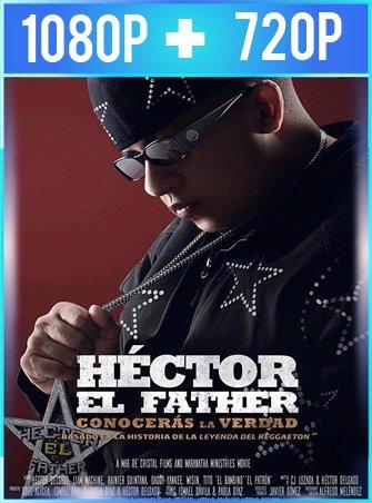 Héctor el Father: Conocerás la Verdad (2018) HD 1080p y 720p Latino