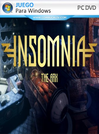INSOMNIA: The Ark PC Full