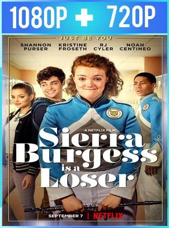 Sierra Burgess Es Una Loser (2018) HD 1080p y 720p Latino