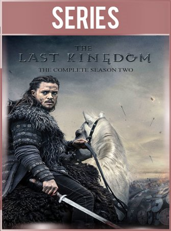 The Last Kingdom Temporada 2 Completa HD 720p Latino Dual