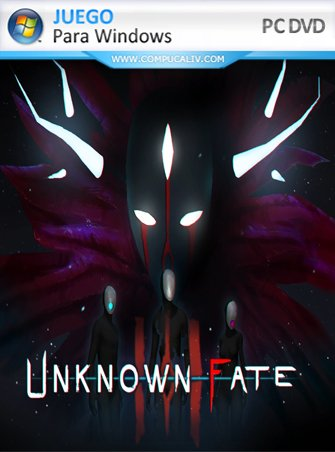 Unknown Fate PC Full Español