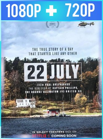 22 de julio (2018) HD 1080p y 720p Latino