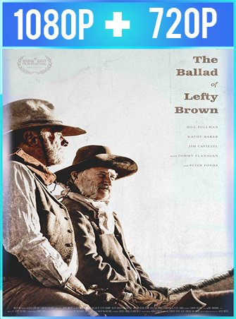 La balada de Lefty Brown (2017) HD 1080p y 720p Latino