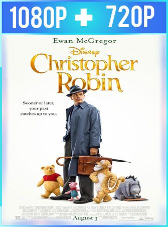 Christopher Robin: Un Reencuentro Inolvidable (2018) HD 1080p y 720p Latino