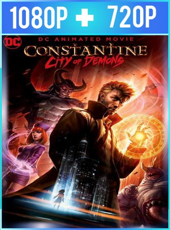 Constantine City of Demons (2018) HD 1080p y 720p Latino