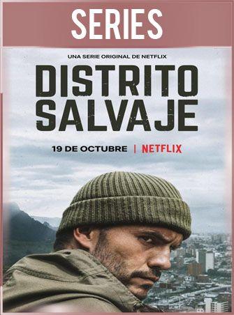 Distrito Salvaje Temporada 1 Completa HD 720p Latino