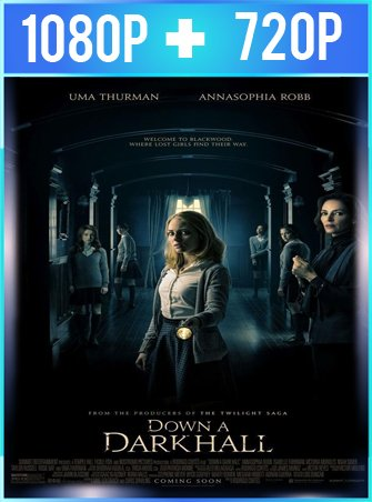 Down a Dark Hall (2018) HD 1080p y 720p Latino