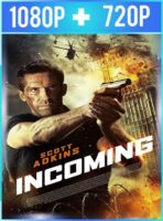 Incoming (2018) HD 1080p y 720p Latino