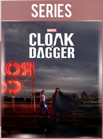 Marvel´s Cloak and Dagger Temporada 1 HD 720p Latino Dual