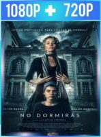 No dormirás (2018) HD 1080p y 720p Latino
