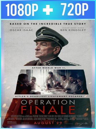 Operación Final (2018) HD 1080p y 720p Latino