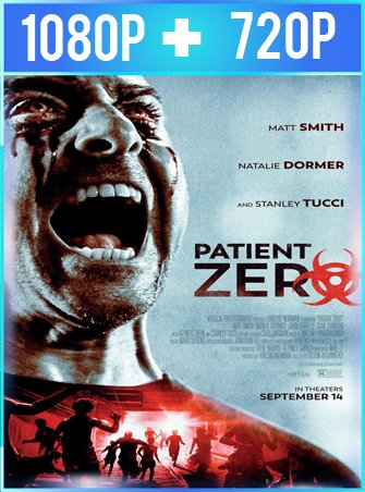 Patient Zero (2018) HD 1080p y 720p Latino