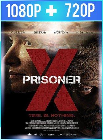 Prisoner X (2016) HD 1080p y 720p Latino