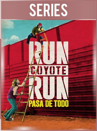 Run Coyote Run Temporada 1 Completa HD 720p Latino