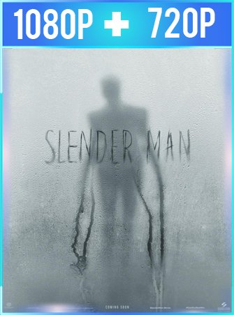 Slender Man (2018) HD 1080p y 720p Latino