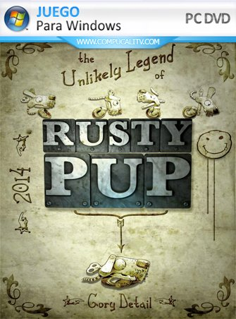 The Unlikely Legend of Rusty Pup PC Full