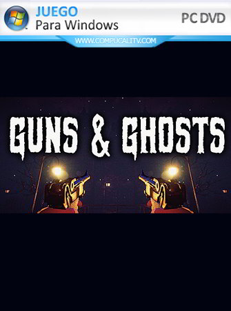 Guns and Ghosts PC Full