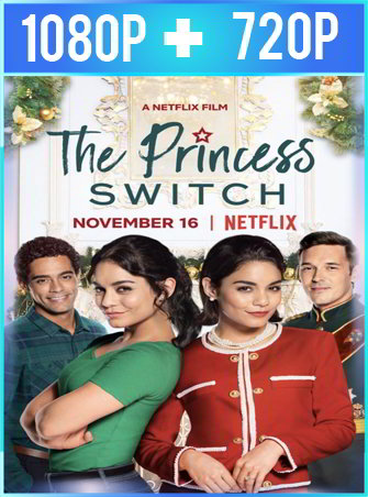 Intercambio De Princesas (2018) HD 1080p y 720p Latino