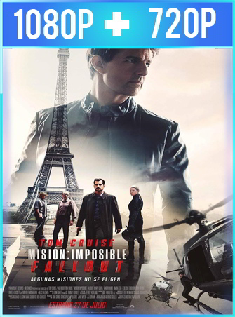 Misión imposible: repercusión (2018) HD 1080p y 720p Latino