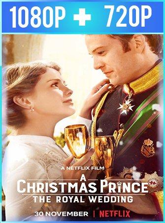 Un príncipe de Navidad: La boda real (2018) HD 1080p y 720p Latino