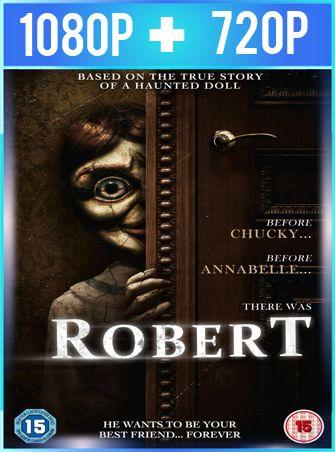 Robert: El muñeco siniestro (2015) HD 1080p y 720p Latino