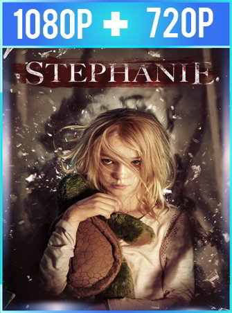 Stephanie (2017) HD 1080p y 720p Latino