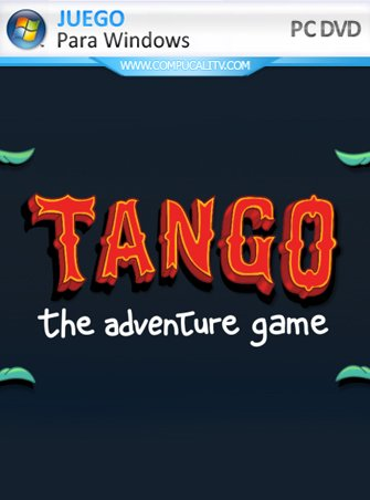 Tango: The Adventure Game PC Full Español