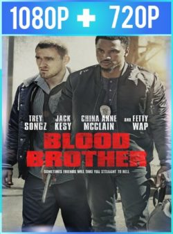 Blood Brother (2018) HD 1080p y 720p Latino