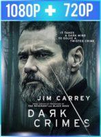 Crímenes oscuros (2016) HD 1080p y 720p Latino