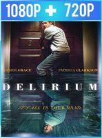 Delirium (2018) HD 1080p y 720p Latino
