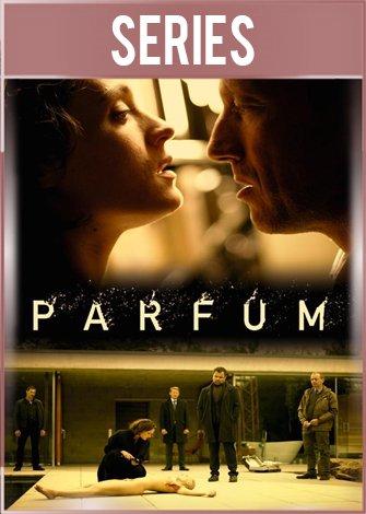 El perfume Temporada 1 Completa HD 720p Latino Dual