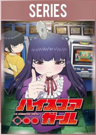 Hi Score Girl Temporada 1 Completa HD 720p Latino Dual