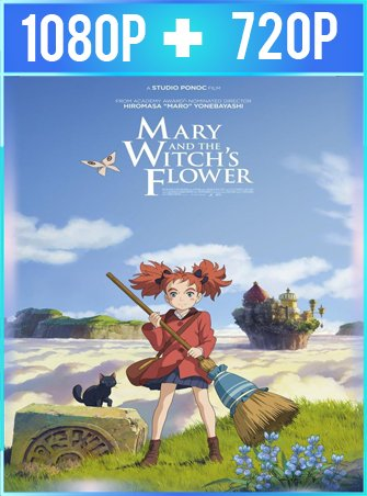 Mary y la flor de la hechicera (2017) HD 1080p y 720p Latino