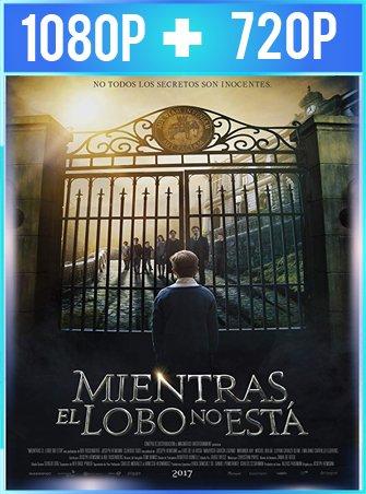 Mientras el lobo no está (2017) HD 1080p y 720p Latino