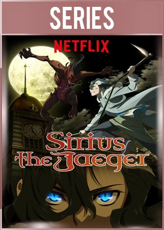 Sirius the Jaeger Temporada 1 Completa HD 720p Latino Dual
