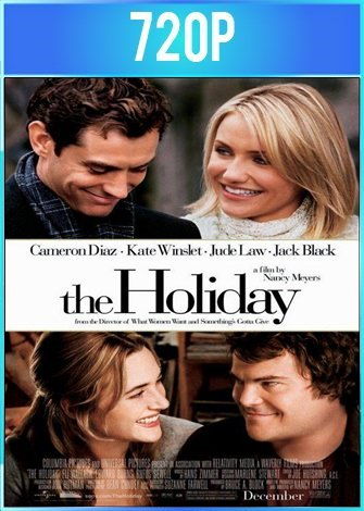 The Holiday [El Descanso] (2006) 720p Latino Dual