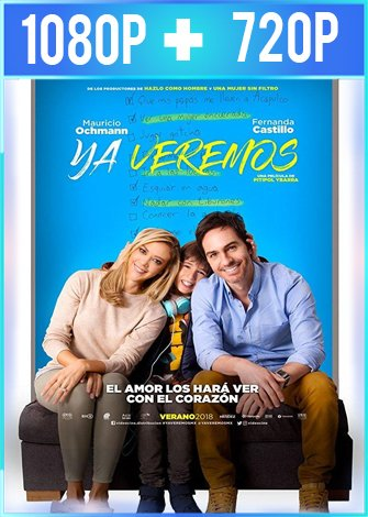 Ya veremos (2018) HD 1080p y 720p Latino